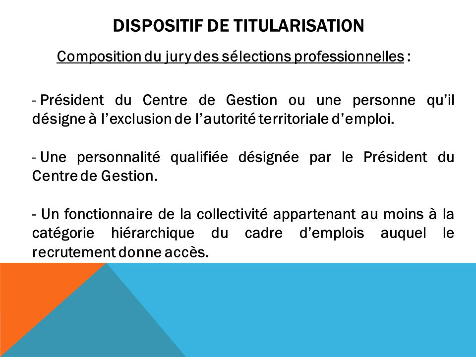 DISPOSITIF DE TITULARISATION