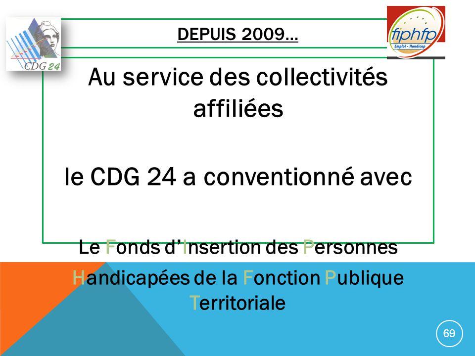 Au service des collectivités affiliées le CDG 24 a conventionné avec