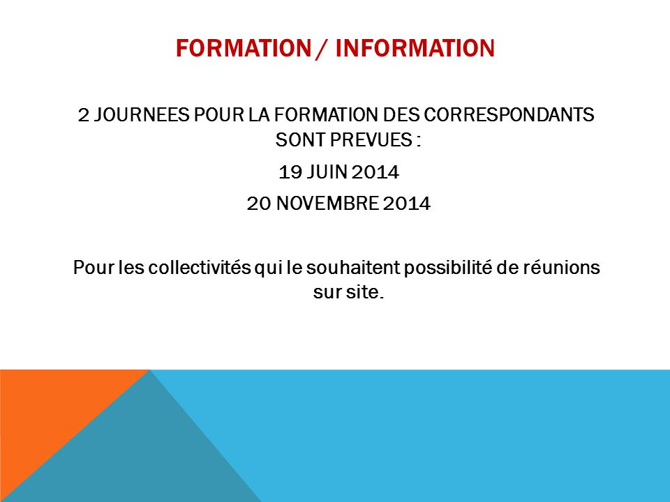 FORMATION / INFORMATION