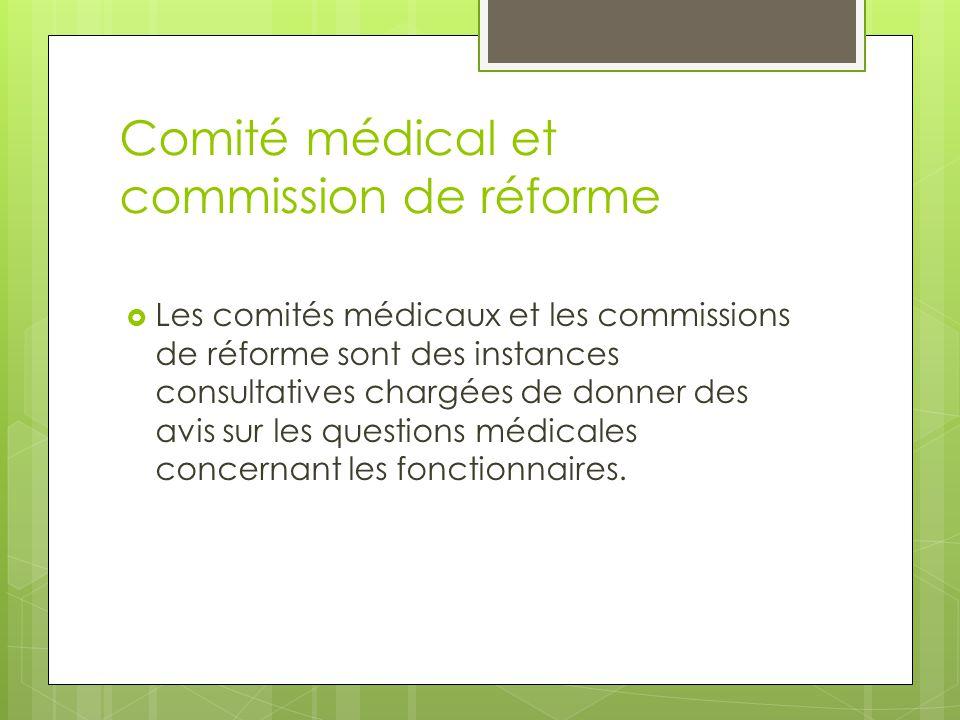 Comité médical et commission de réforme