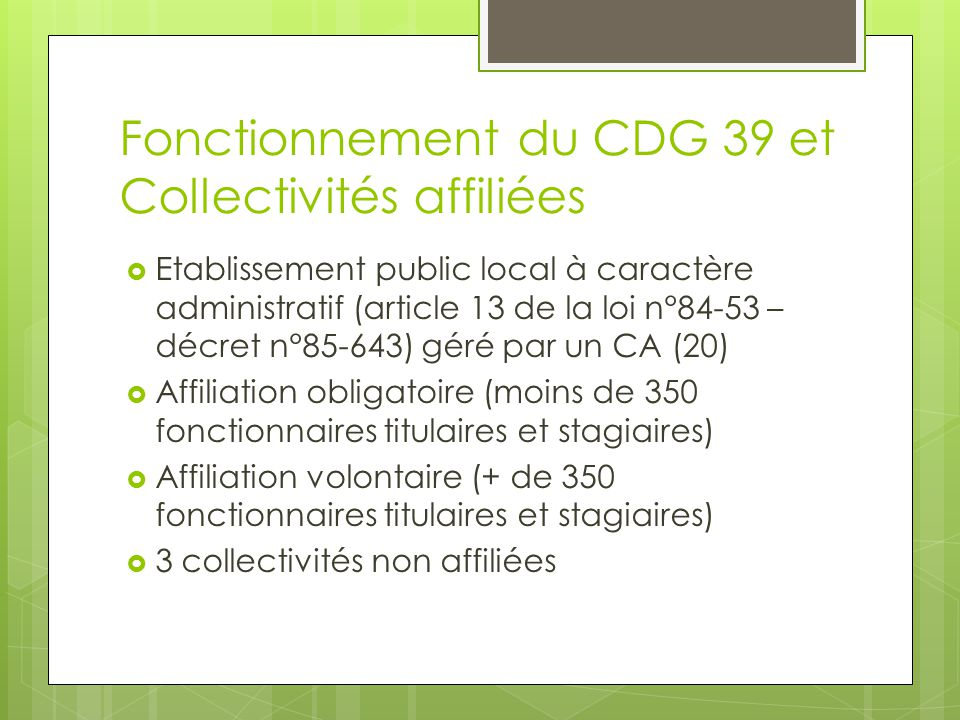 Fonctionnement du CDG 39 et Collectivités affiliées