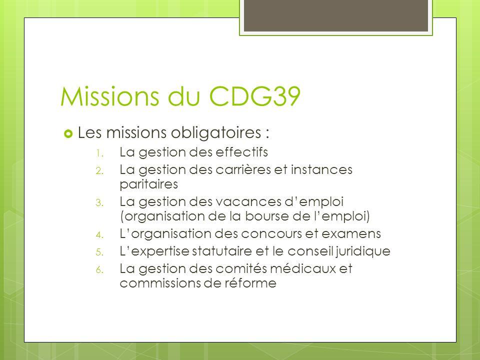 Missions du CDG39 Les missions obligatoires : La gestion des effectifs