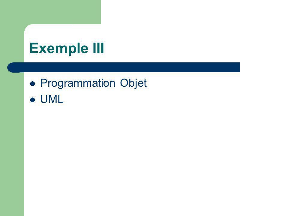 Exemple III Programmation Objet UML