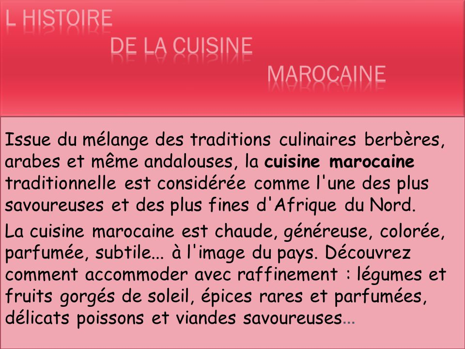 L histoire de la cuisine marocaine