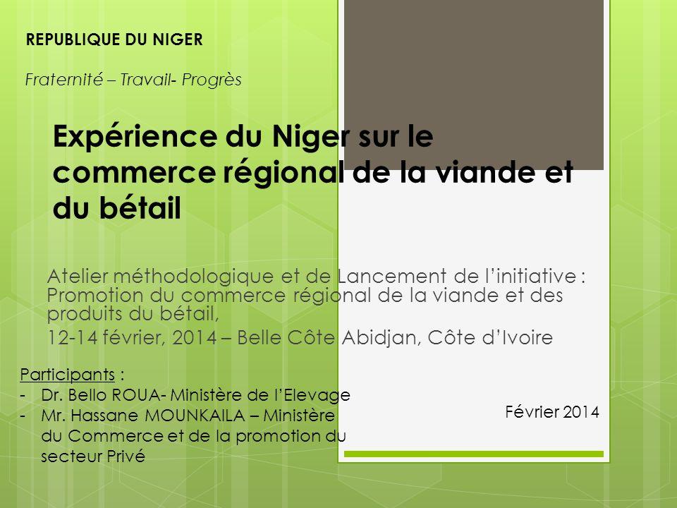 Expérience du Niger sur le commerce régional de la viande et du bétail