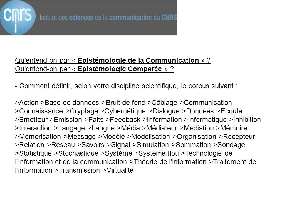 Qu'entend-on par « Epistémologie de la Communication »