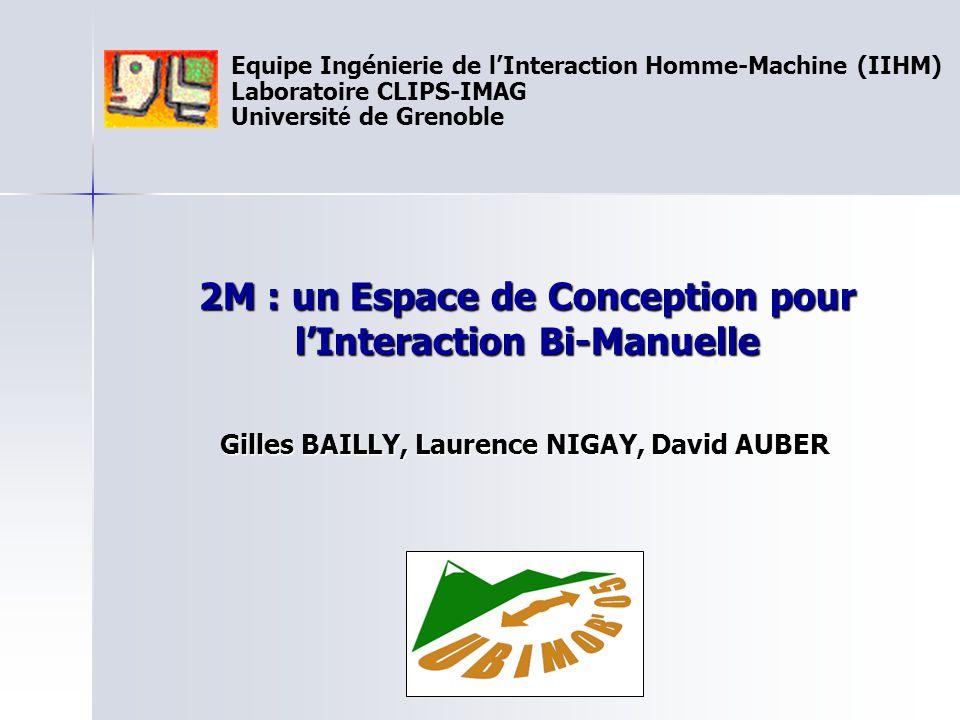 2M : un Espace de Conception pour l'Interaction Bi-Manuelle