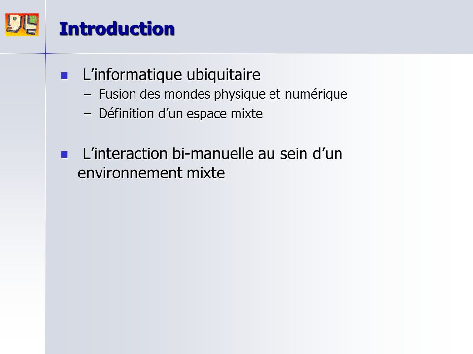 Introduction L'informatique ubiquitaire
