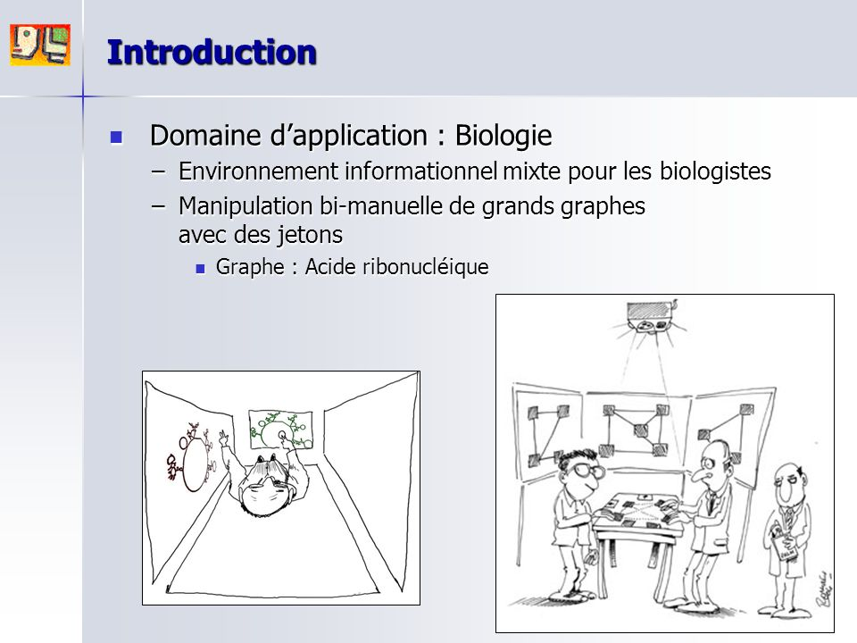 Introduction Domaine d'application : Biologie