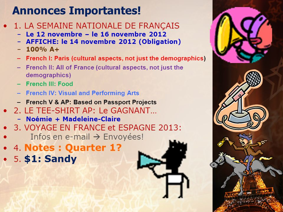 Annonces Importantes! 1. LA SEMAINE NATIONALE DE FRANÇAIS
