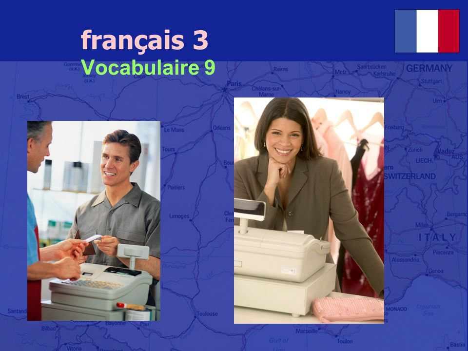 français 3 Vocabulaire 9