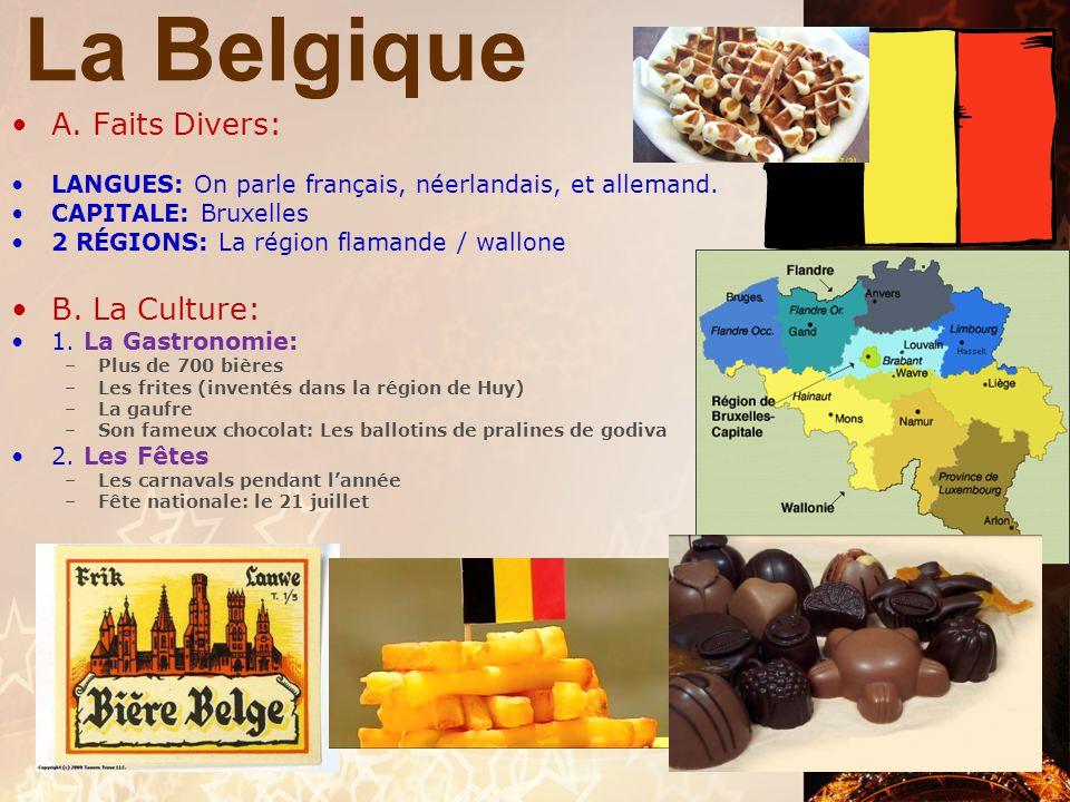 La Belgique A. Faits Divers: B. La Culture: