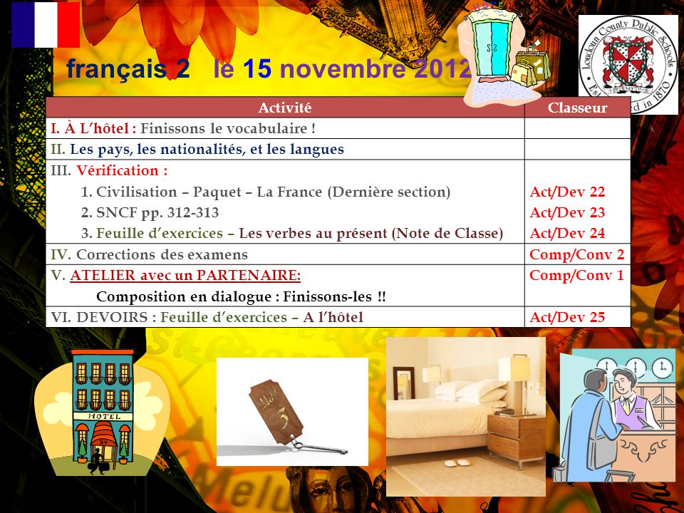 français 2 le 15 novembre 2012 Activité Classeur