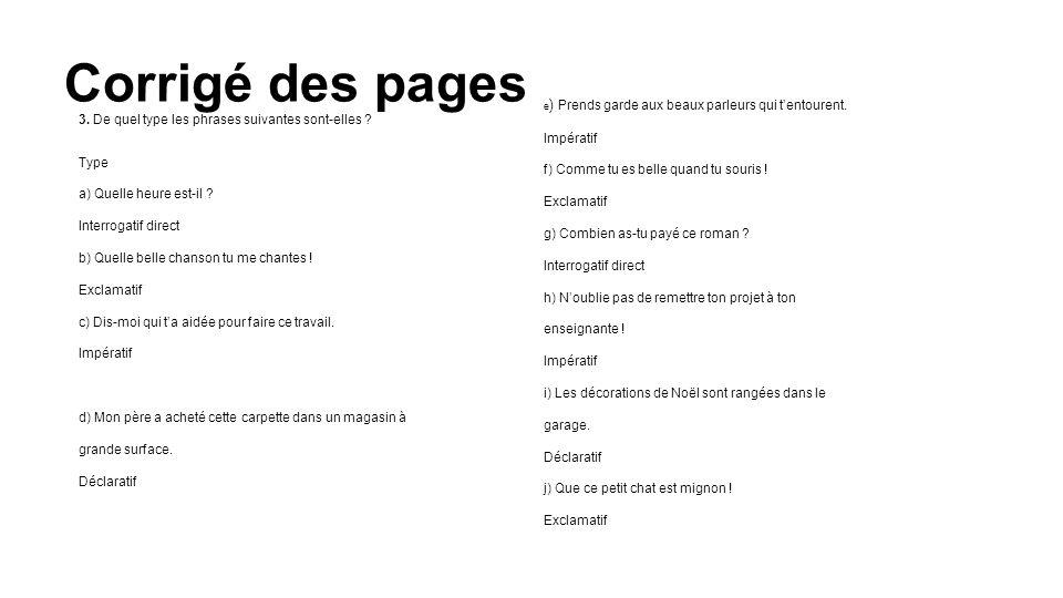 Corrigé des pages 3. De quel type les phrases suivantes sont-elles