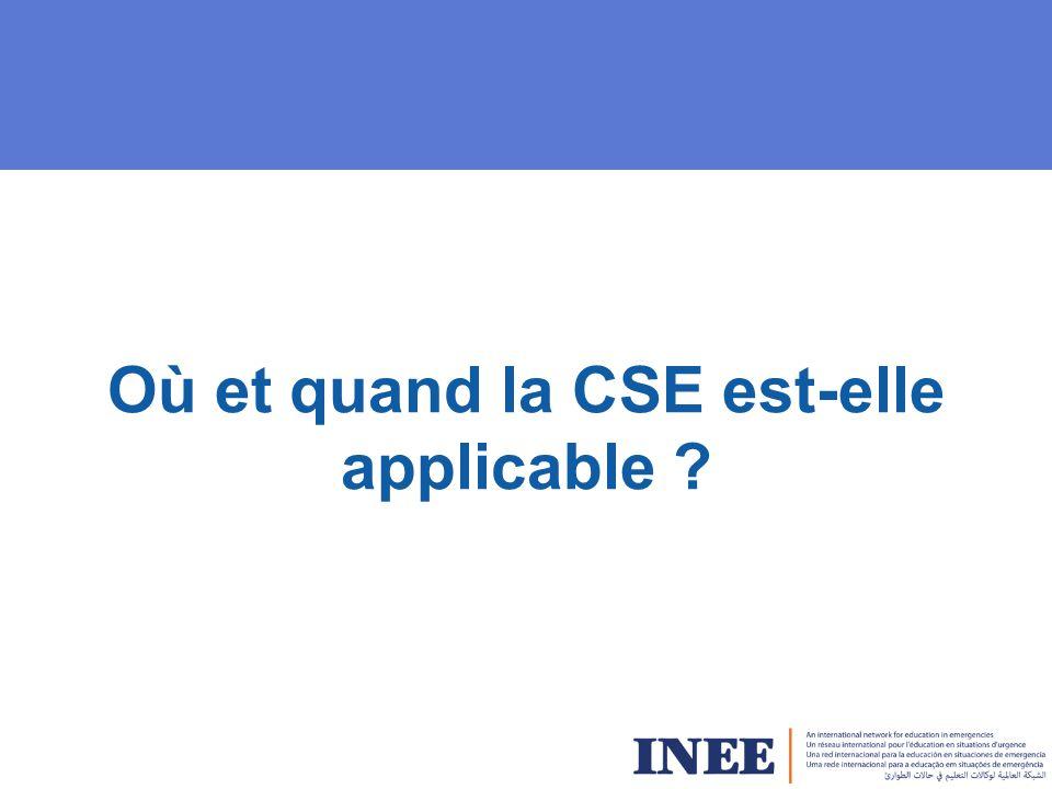 Où et quand la CSE est-elle applicable