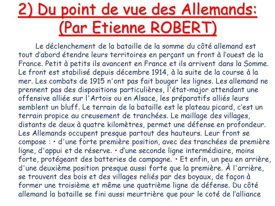 2) Du point de vue des Allemands: (Par Etienne ROBERT)