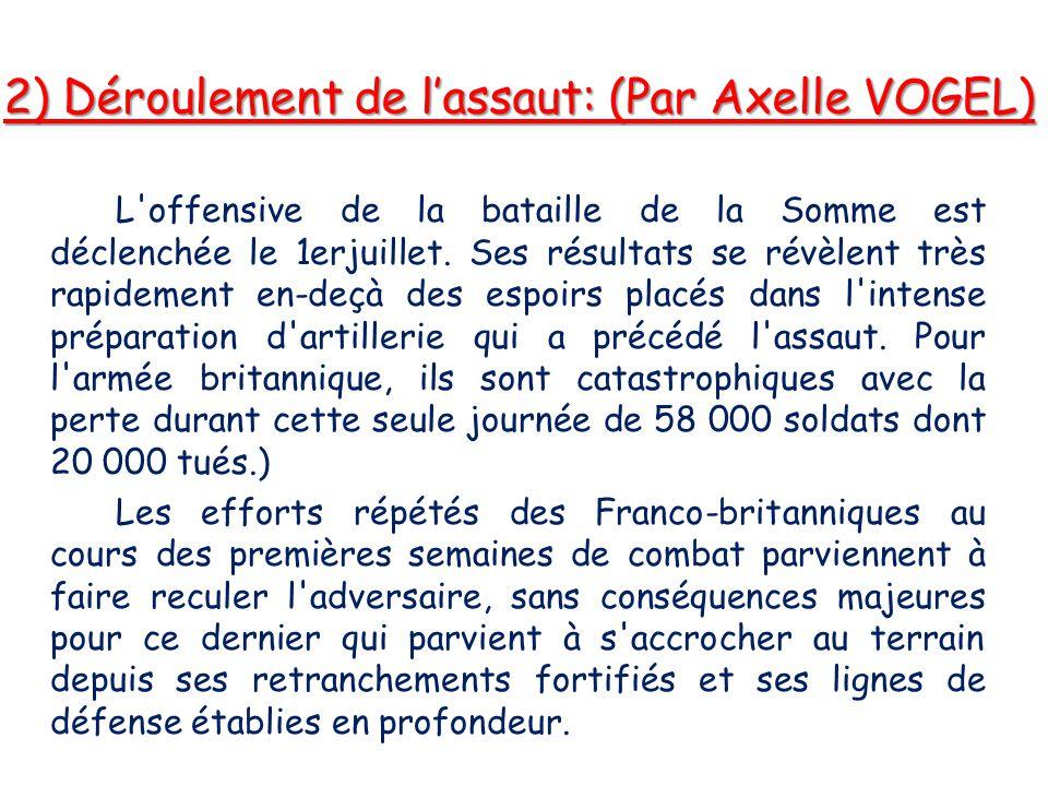 2) Déroulement de l'assaut: (Par Axelle VOGEL)