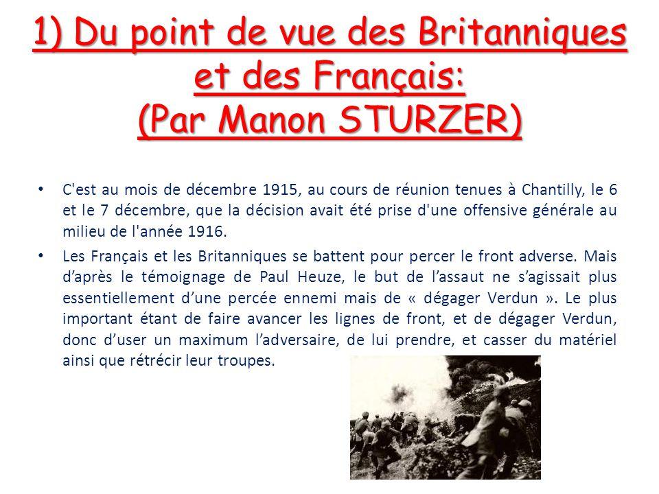 1) Du point de vue des Britanniques et des Français: (Par Manon STURZER)
