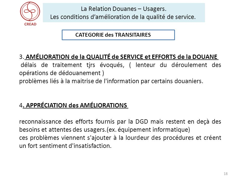 3. AMÉLIORATION de la QUALITÉ de SERVICE et EFFORTS de la DOUANE