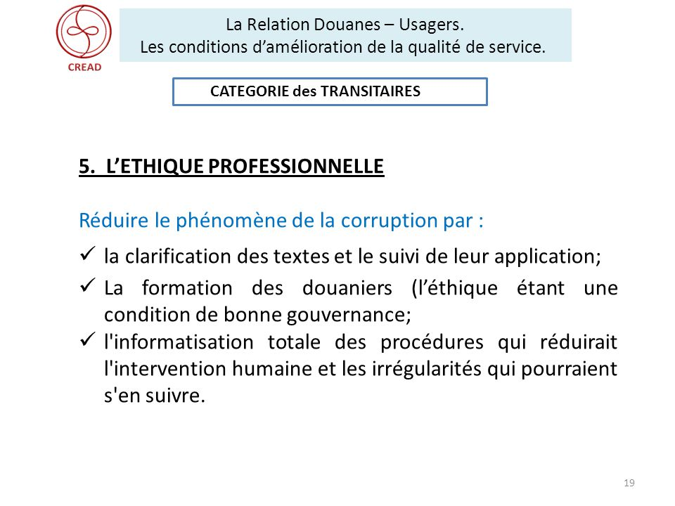 5. L'ETHIQUE PROFESSIONNELLE