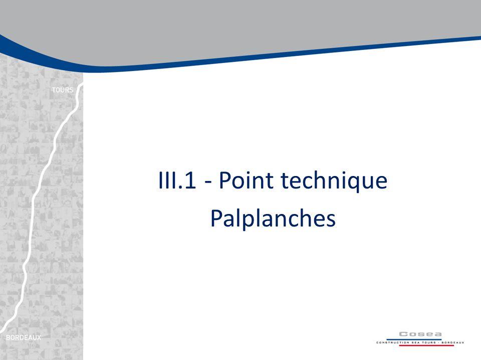 III.1 - Point technique Palplanches