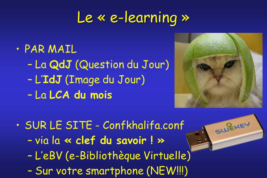 Le « e-learning » PAR MAIL La QdJ (Question du Jour)