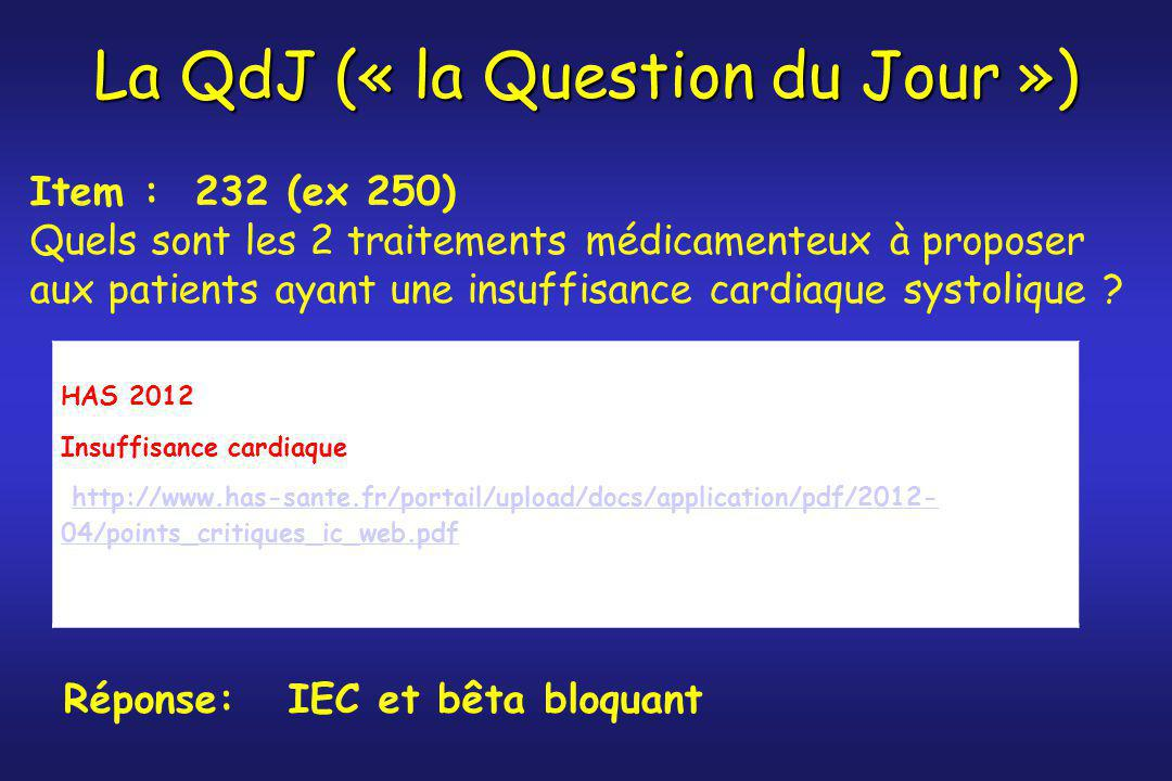 La QdJ (« la Question du Jour »)
