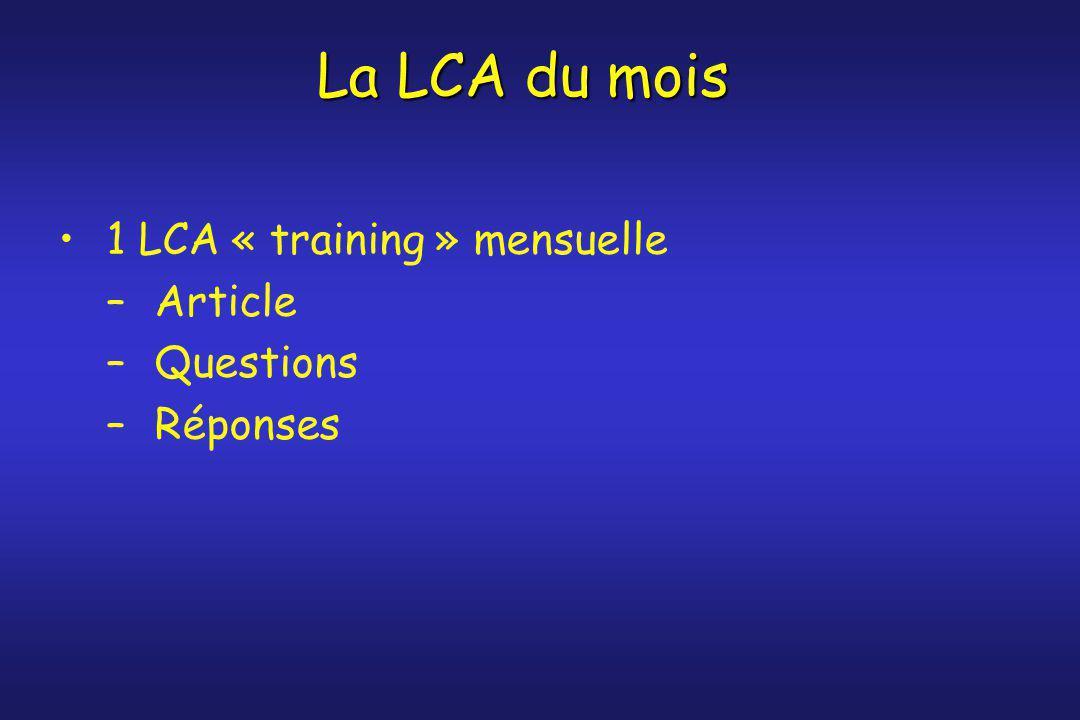 1 LCA « training » mensuelle Article Questions Réponses