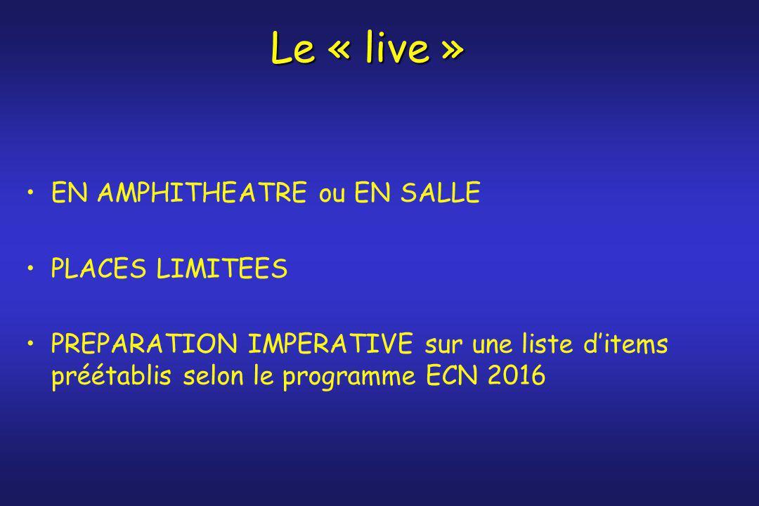 Le « live » EN AMPHITHEATRE ou EN SALLE PLACES LIMITEES