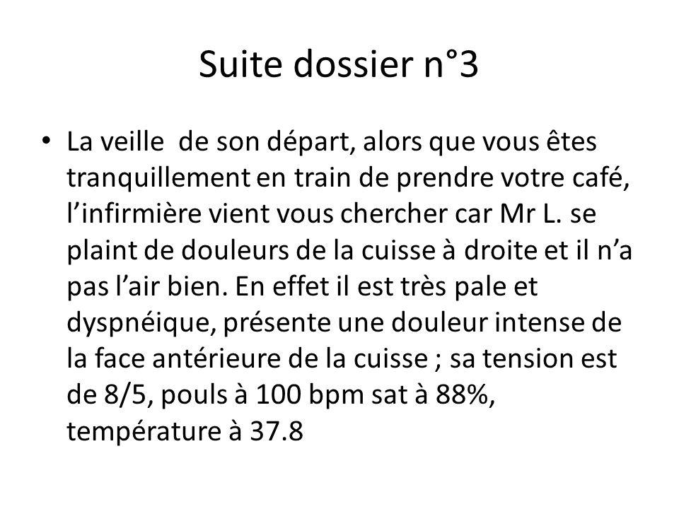 Suite dossier n°3