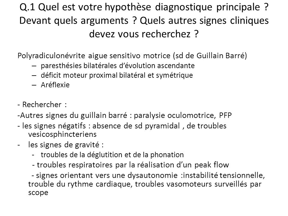 Q. 1 Quel est votre hypothèse diagnostique principale