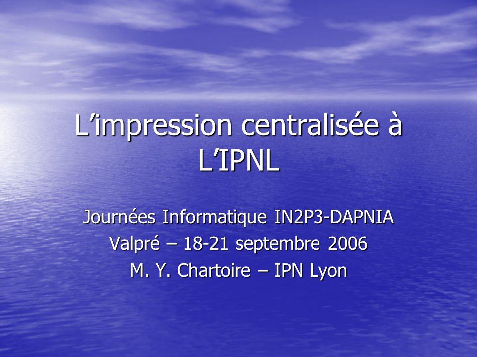 L'impression centralisée à L'IPNL