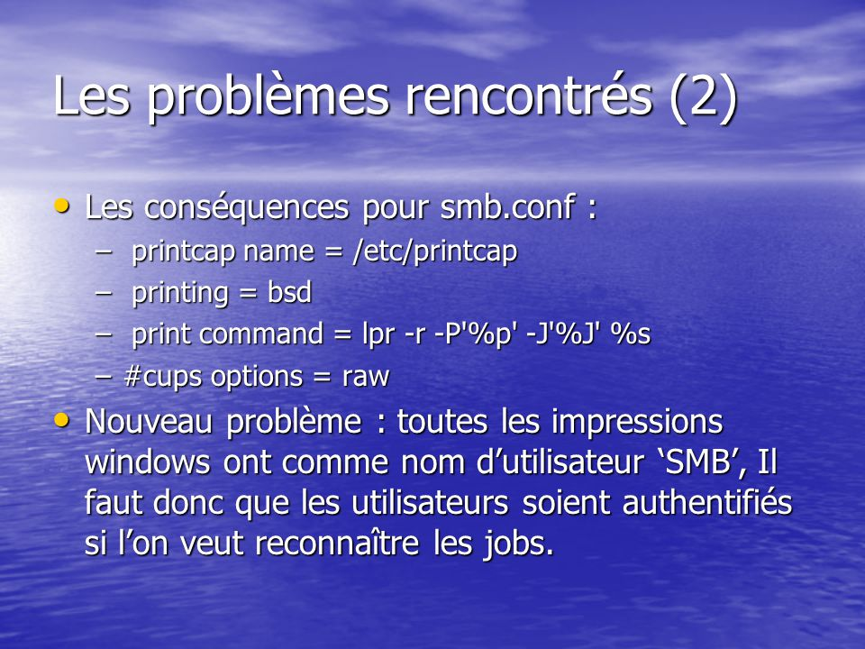 Les problèmes rencontrés (2)