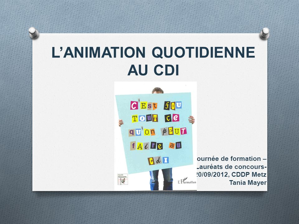 L'ANIMATION QUOTIDIENNE AU CDI