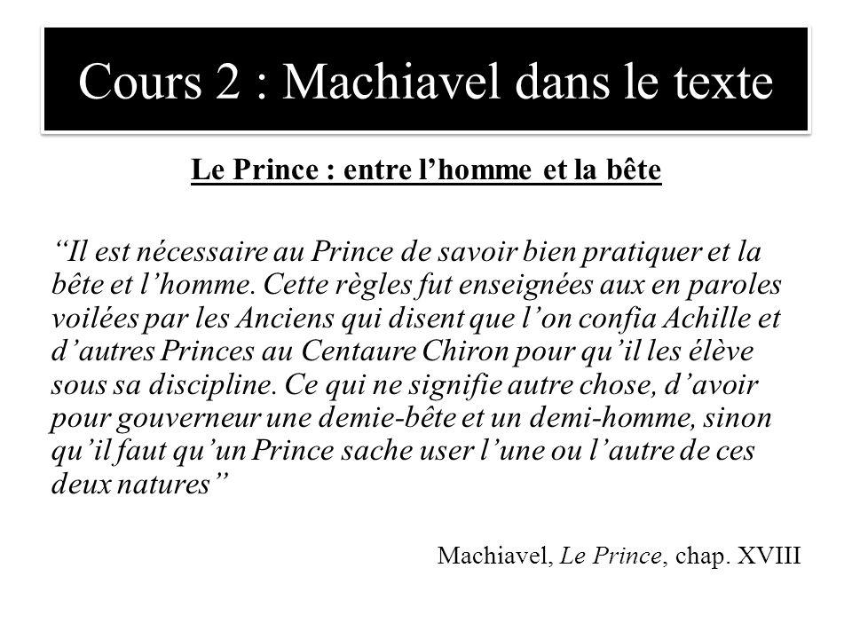 Cours 2 : Machiavel dans le texte