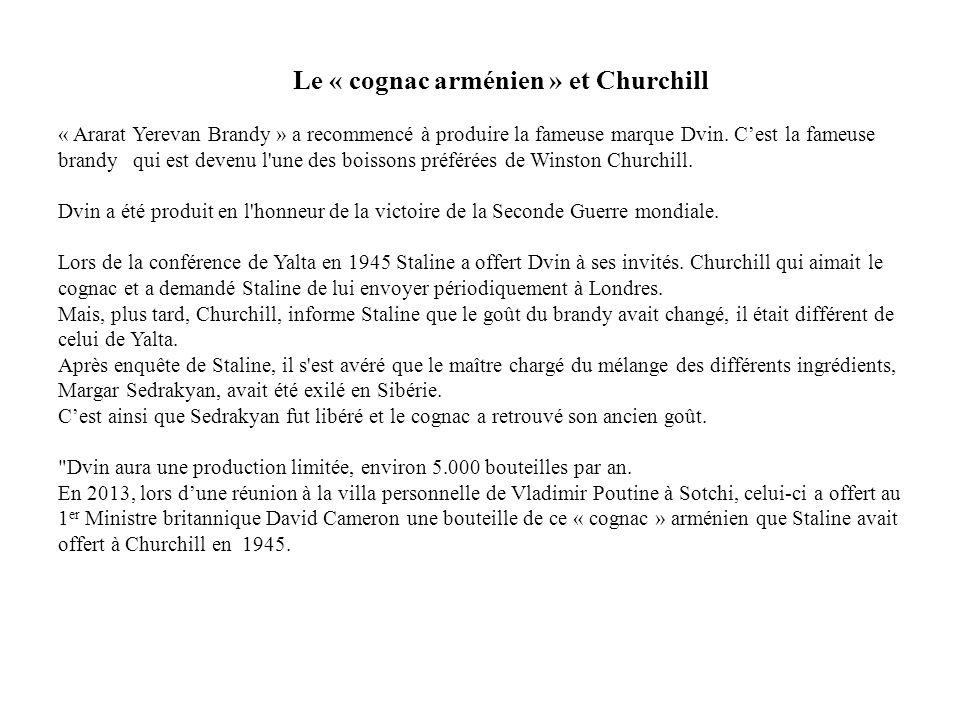 Le « cognac arménien » et Churchill « Ararat Yerevan Brandy » a recommencé à produire la fameuse marque Dvin.