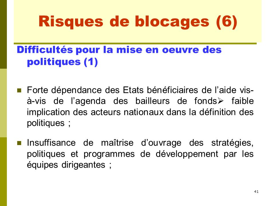 Risques de blocages (2) Risques de blocages (6)