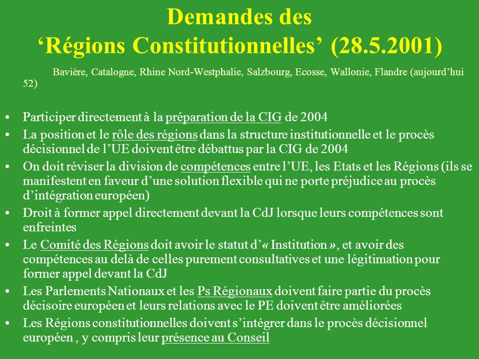 Demandes des 'Régions Constitutionnelles' (28.5.2001)