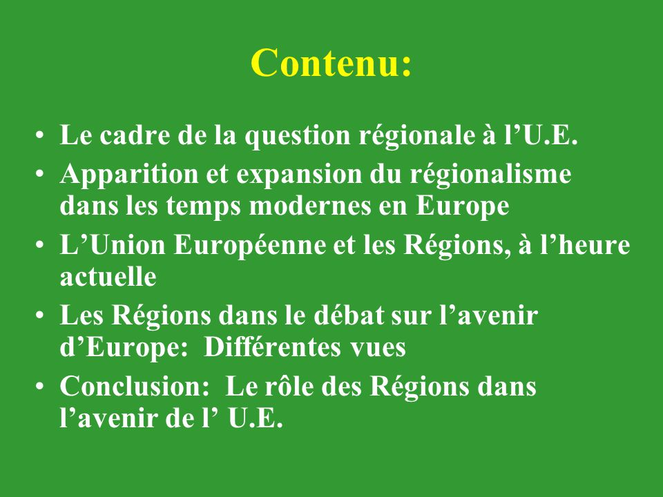 Contenu: Le cadre de la question régionale à l'U.E.