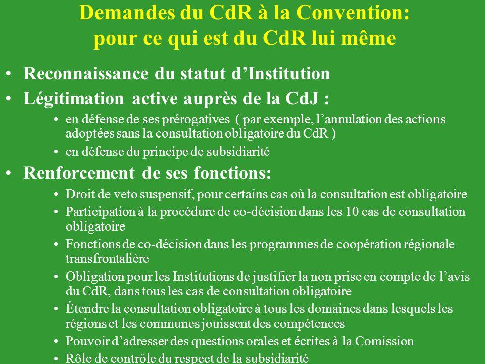 Demandes du CdR à la Convention: pour ce qui est du CdR lui même