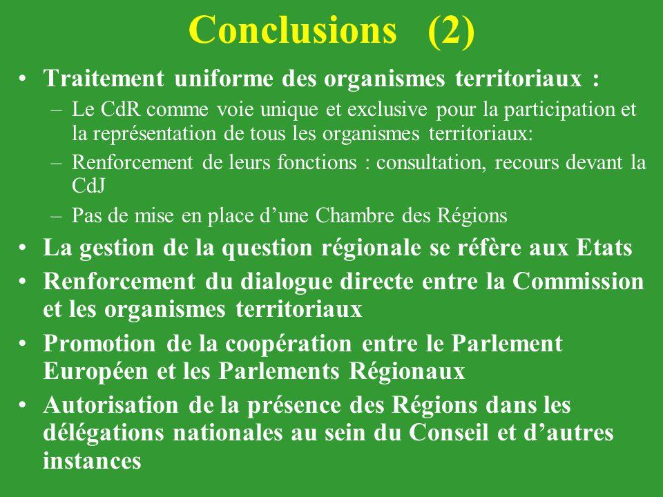 Conclusions (2) Traitement uniforme des organismes territoriaux :