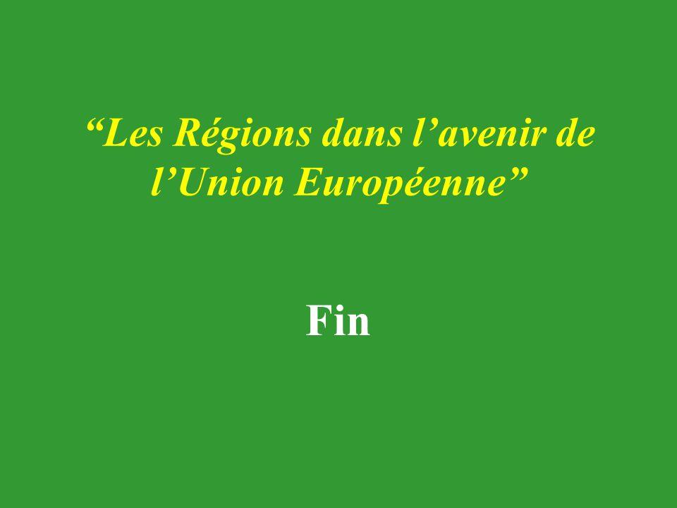 Les Régions dans l'avenir de l'Union Européenne