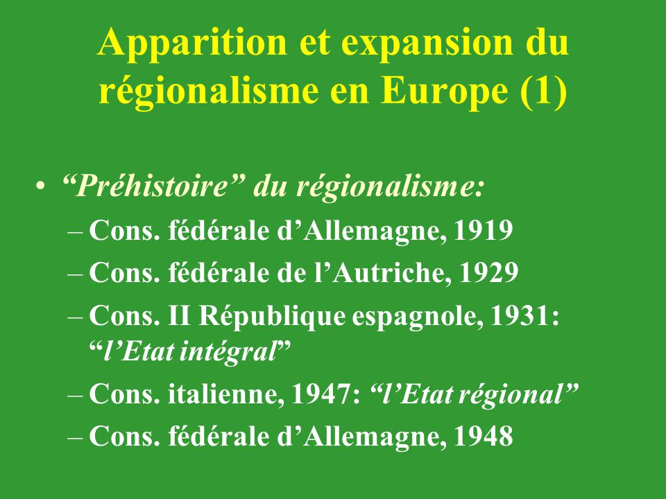 Apparition et expansion du régionalisme en Europe (1)