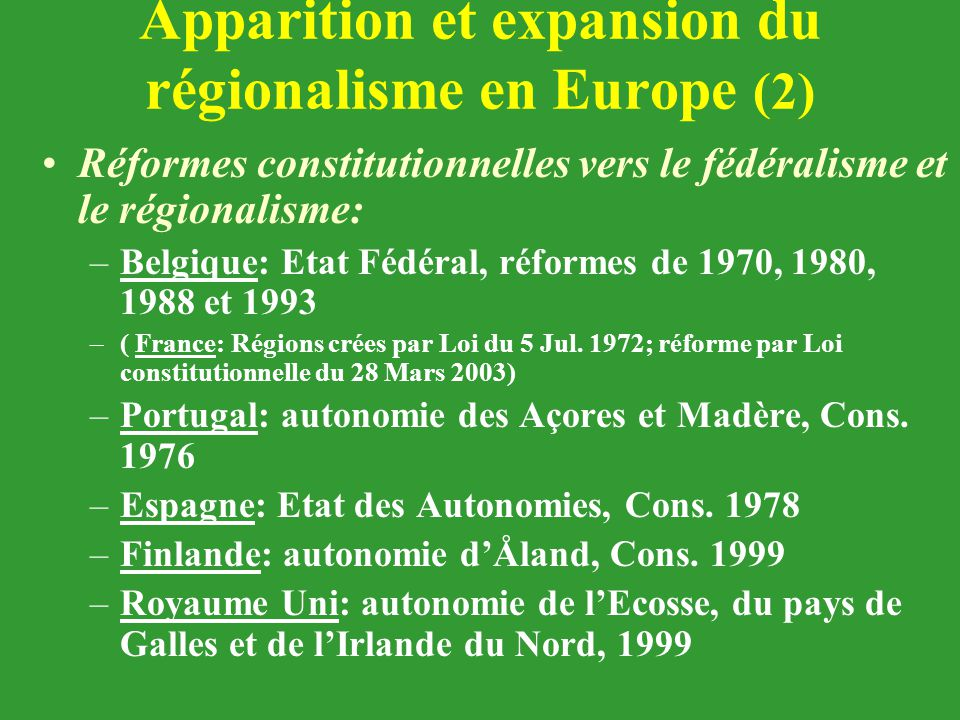 Apparition et expansion du régionalisme en Europe (2)