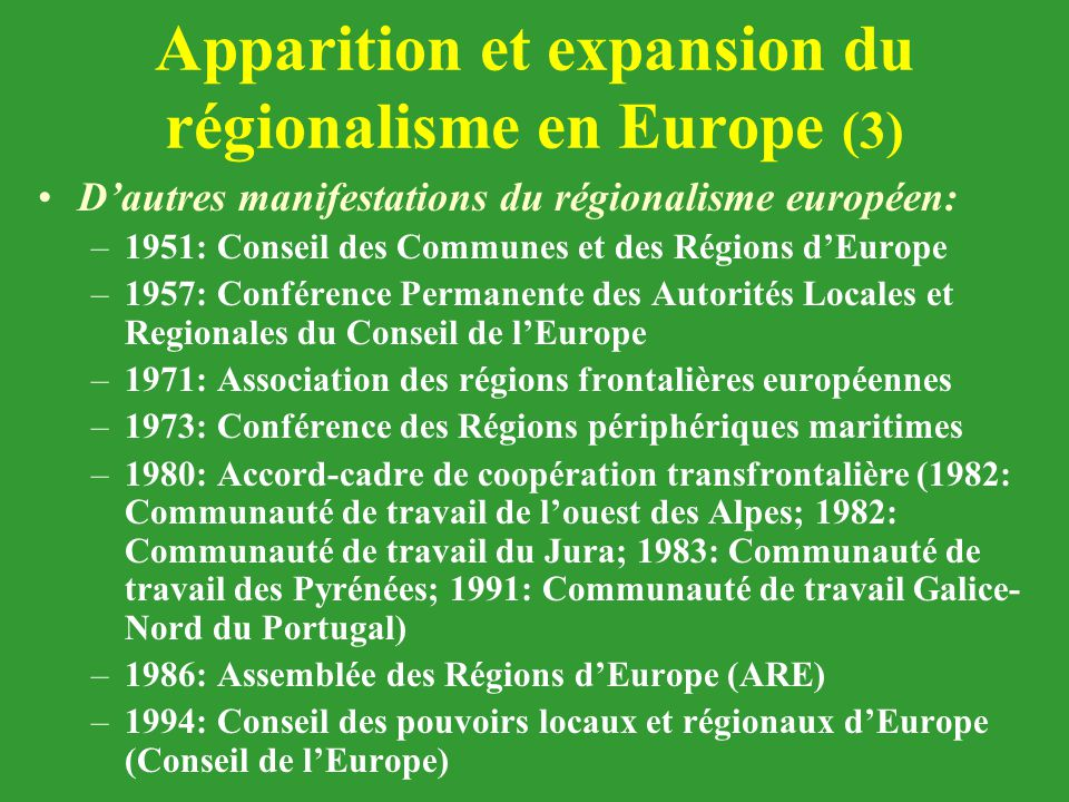 Apparition et expansion du régionalisme en Europe (3)