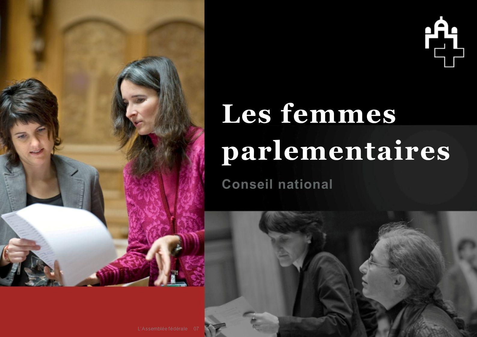 Les femmes parlementaires Conseil national L'Assemblée fédérale