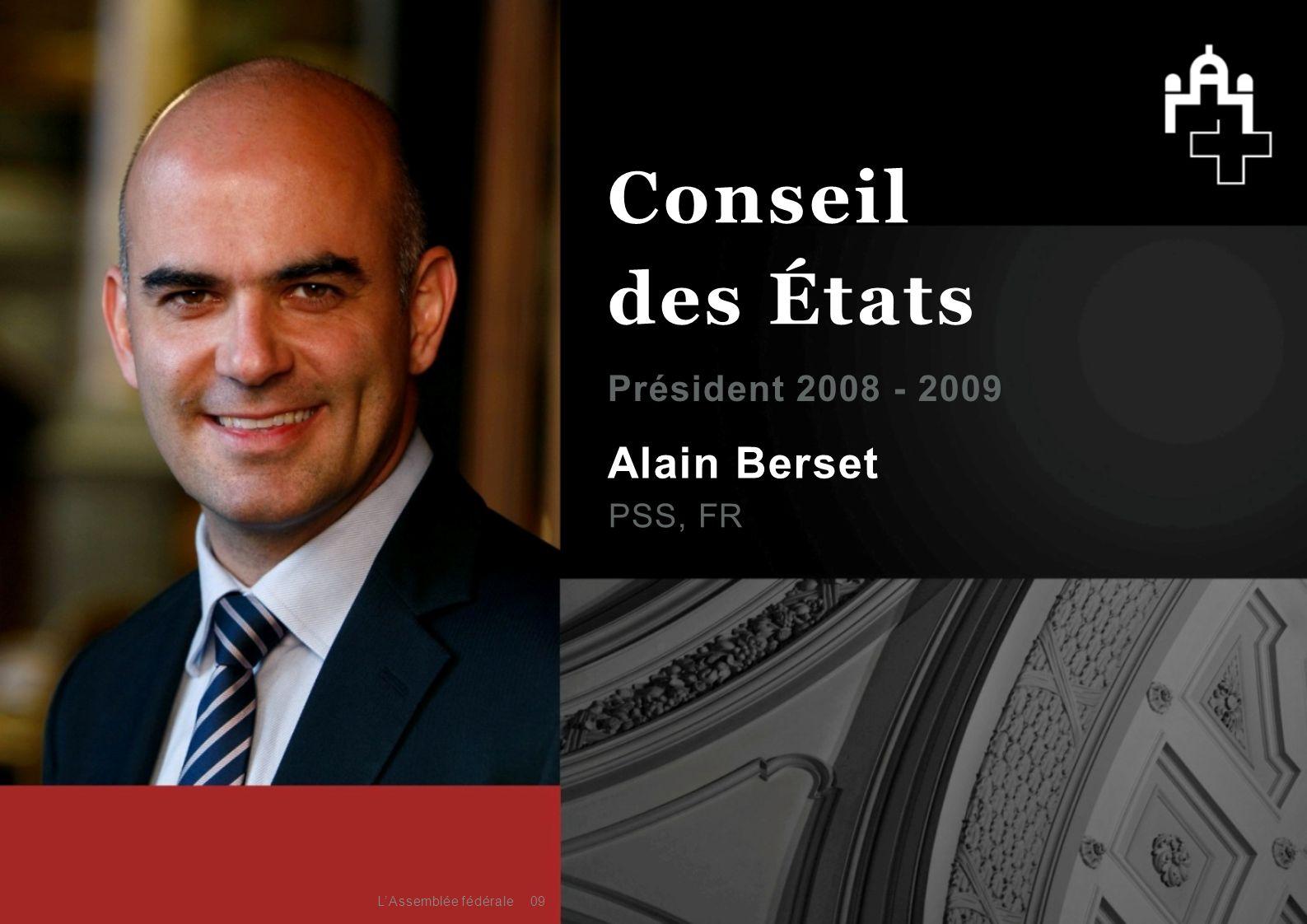 Conseil des États Alain Berset Président 2008 - 2009 PSS, FR