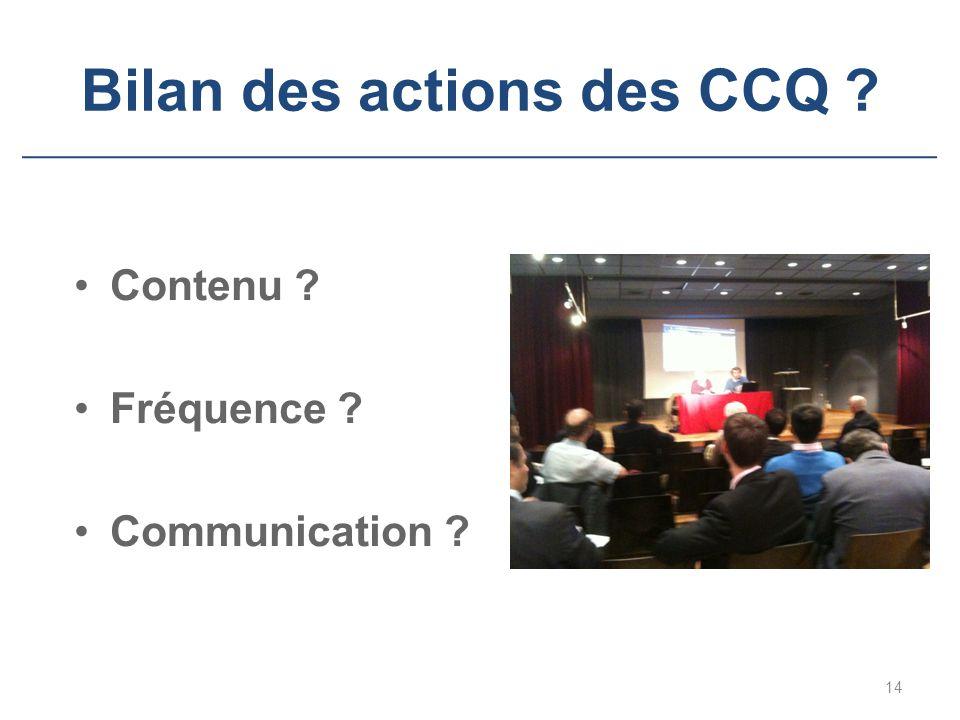 Bilan des actions des CCQ