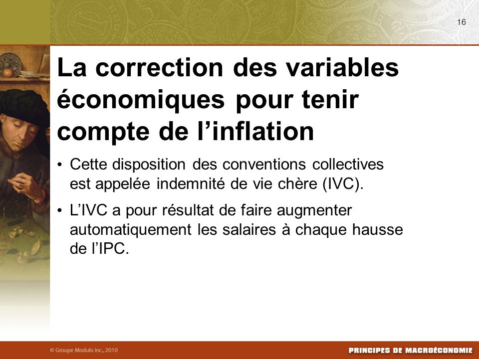 08/03/09 16. La correction des variables économiques pour tenir compte de l'inflation.