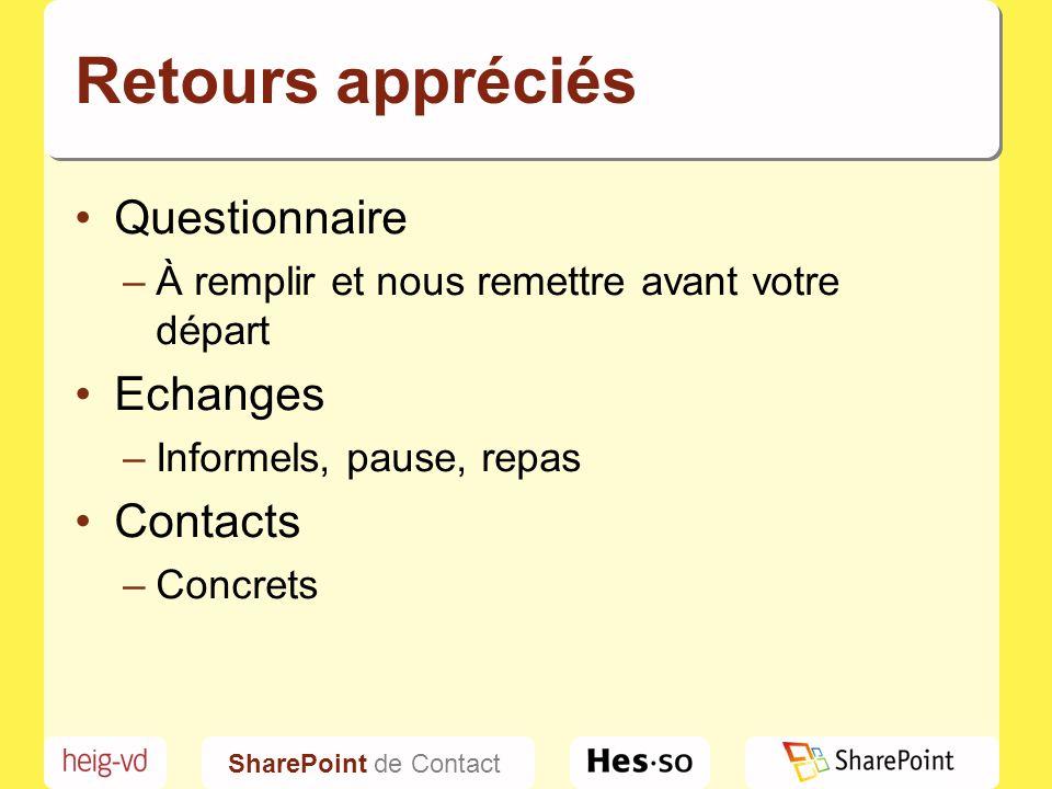 Retours appréciés Questionnaire Echanges Contacts